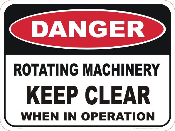 rotating machinery, keep clear