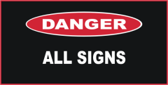 Danger All Signs
