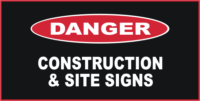 Danger Construction & Site Signs