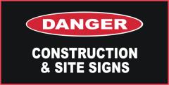 Danger Construction & Site Signs