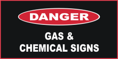 Danger Gas & Chemical Signs