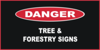 Danger Tree & Forestry Services Signs