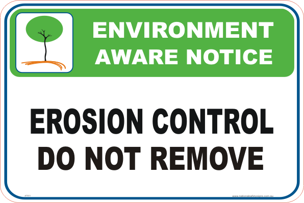 Erosion control Enviroment sign