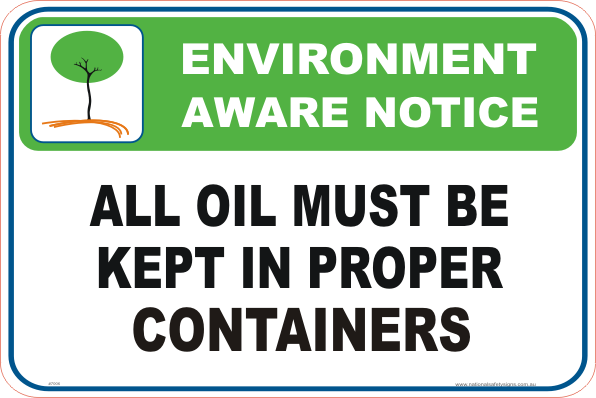 Oil spillage Enviroment sign