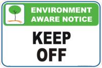 Keep Off environment sign