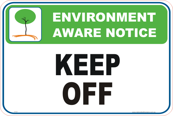 Keep Off environment sign