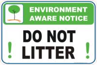 Do not litter Enviroment sign