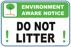 Do not litter Enviroment sign