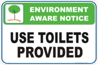 Use Toilets Provided Enviroment sign