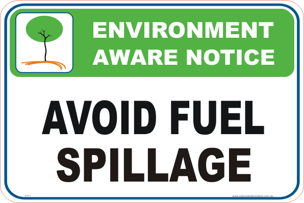 fuel spillage Enviroment sign