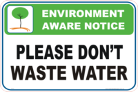 Don't Waste Water environment sign