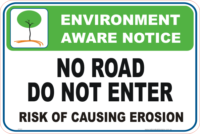 No Road environment sign