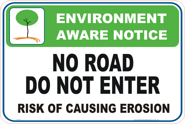 No Road environment sign
