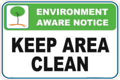 Keep Area Clean Enviroment sign