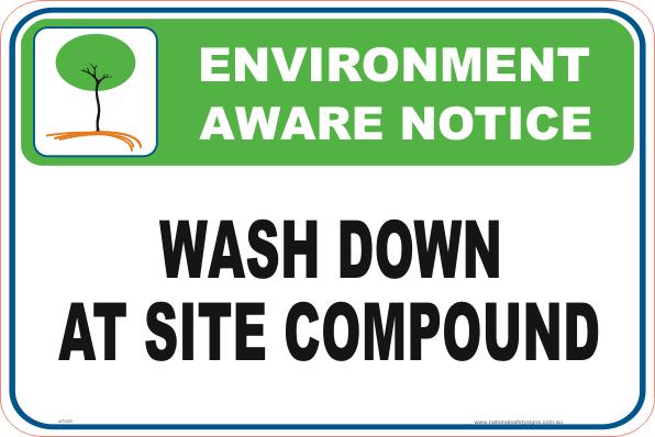 Wash down Enviroment sign