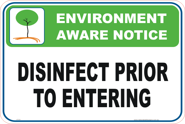 Disinfect Prior to Entering Enviroment sign
