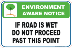 Wet Slippery Road Enviroment sign