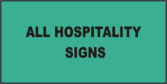 Hospitality All Signs