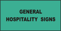 Hospitality General Signs