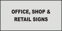 Information Office, Shop & Retail Signs