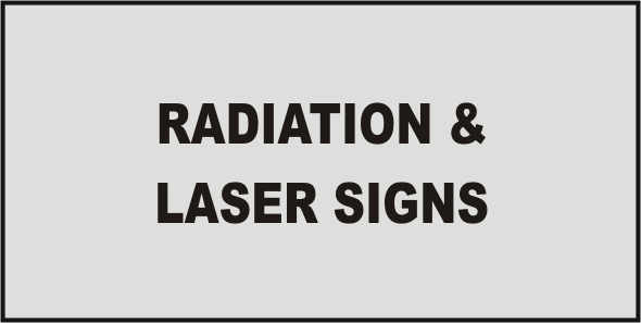 Information Radiation & Laser Signs