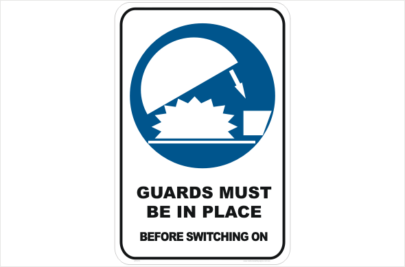 Guards Must be in Place Before switching on