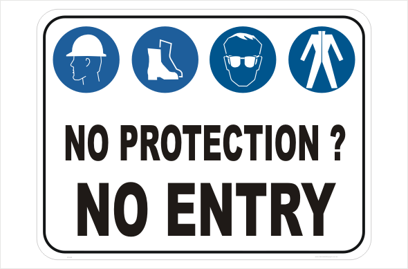 No Protection No Entry M1828 National Safety Signs