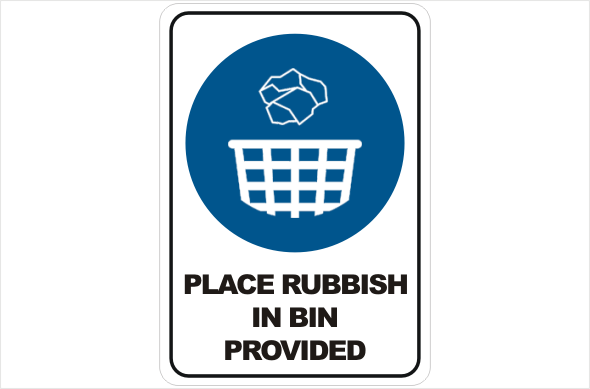Place Rubbish in Bin provided
