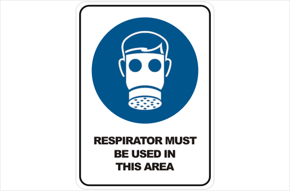 Respirator must be Used