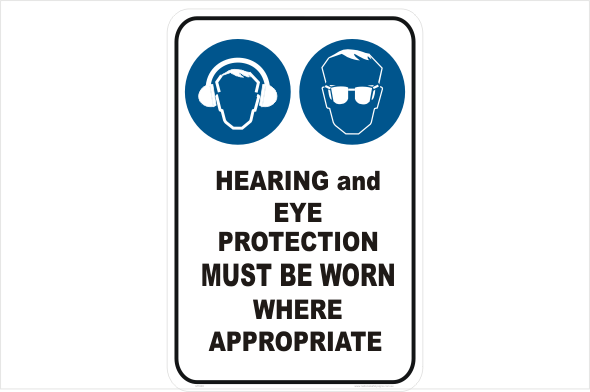 Hearing and Eye protection