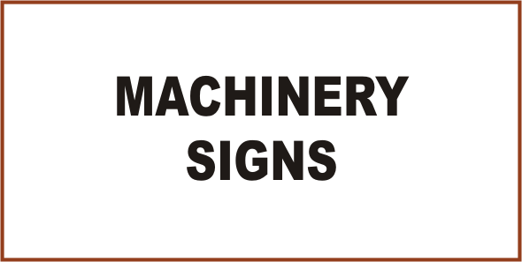 Mining Machinery Signs