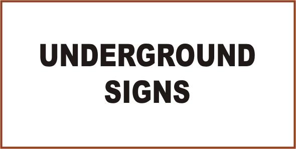 Mining Underground Signs