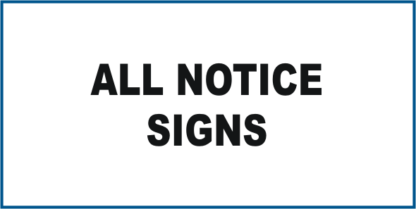 All Notice signs