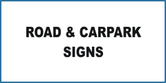 Notice Road & Carpark Signs