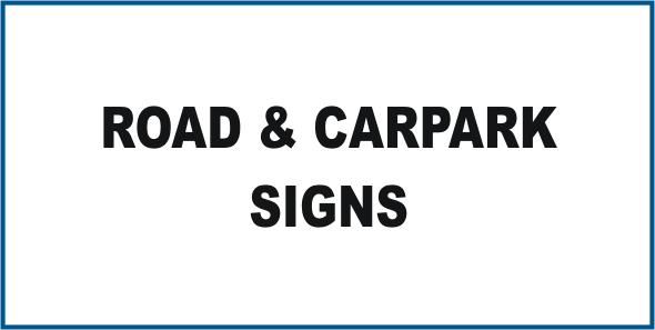 Notice Road & Carpark Signs