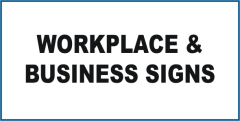 Notice Workplace & Business Signs