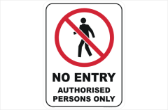 no entry, authorised persons only