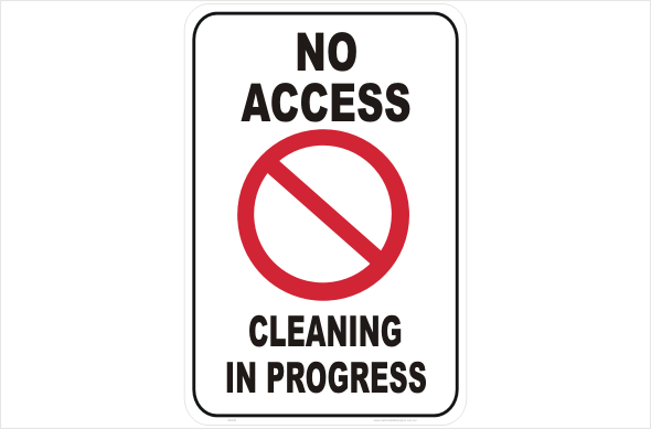 No Access Cleaning in Progress