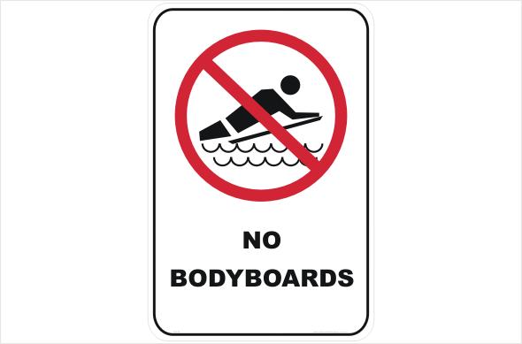 No Bodyboards