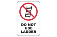 Do not use Ladder