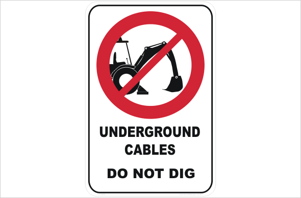 Underground Cables Do Not Dig