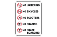 No loitering No bicycles No skating No skateboarding