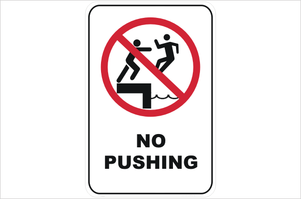 no pushing