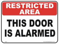 Door is Alarmed Sign