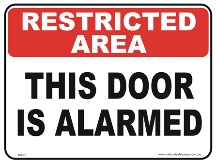 Door is Alarmed Sign
