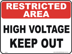 High Voltage Keep out restricted area sign