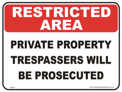 Private Property restricted area sign