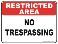 No Trespassing restricted area sign
