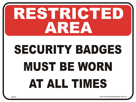Security Badges Restricted area sign