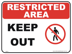 Keep Out Restricted area sign